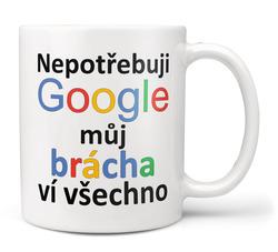 Hrnek Google - Brácha