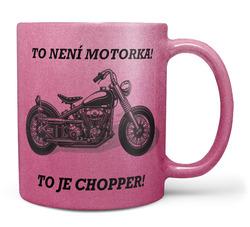 Hrnek To je Chopper - růžový
