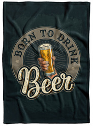 Deka Born to drink beer