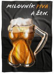 Deka Milovník piva a žen