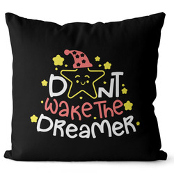 Polštářek Don´t wake the dreamer