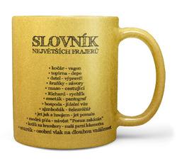Hrnek Slovník největších frajerů – zlatý