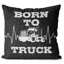Polštářek Born to truck