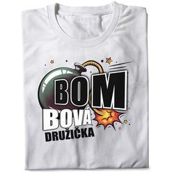 Tričko Bombová družička (dámské)