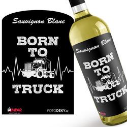 Víno Born to truck