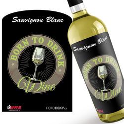 Víno Born to drink wine