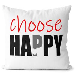 Polštářek Choose Happy 2