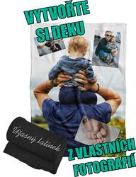 Deka z vlastních fotografií a textů Fleece 140x200cm/360g ke Dni otců