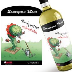 Víno Nikdy neštvi zahradníka
