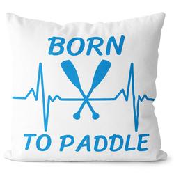 Polštář Born to paddle