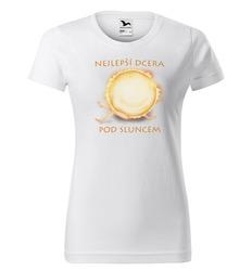 Tričko Nejlepší dcera pod sluncem