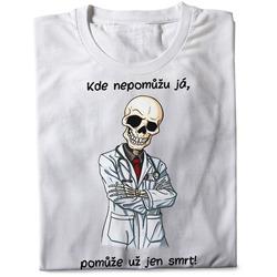 Tričko Pomůže jen smrt
