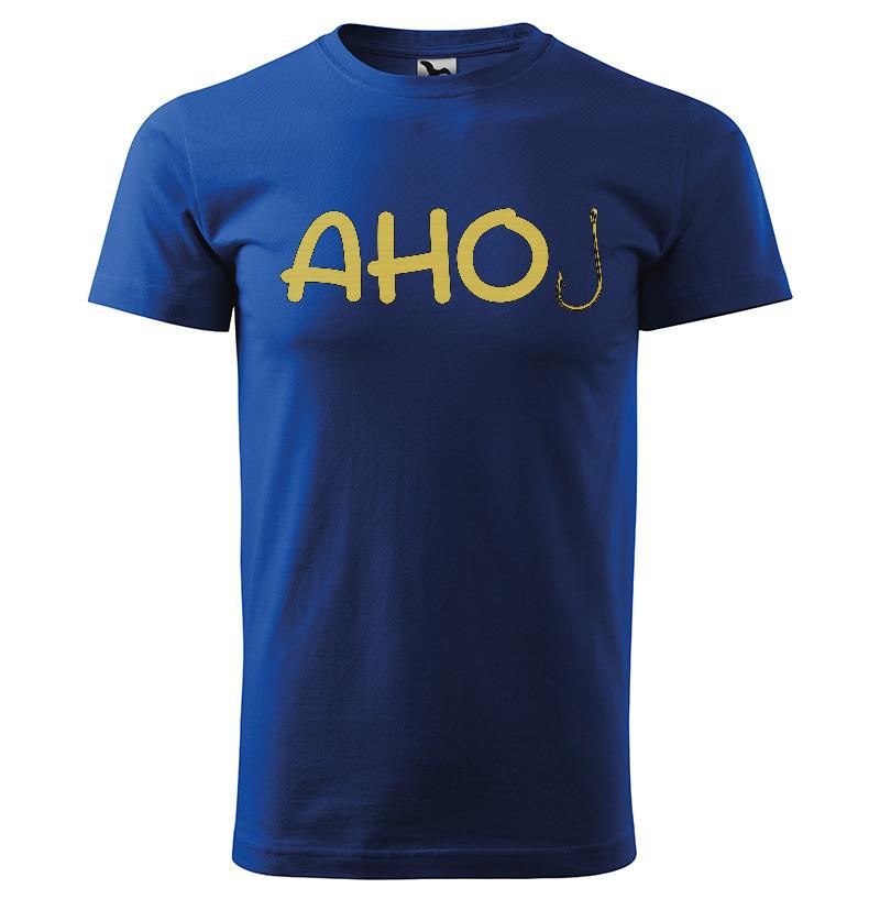 Levně Tričko Ahoj – háček (Velikost: S, Typ: pro muže, Barva trička: Modrá)